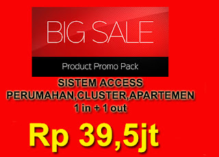 PROMO PROMO SISTEM ACCESS PERUMAHAN 1 in   1out