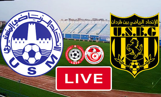 Ligue 1 Tunisie Match Club US Monastir vs US Ben Guerdane Live Streaming
