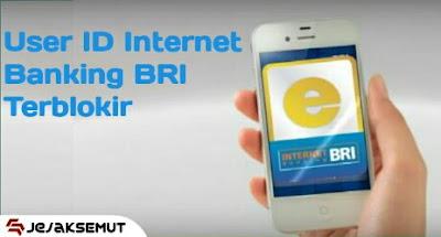 user id internet banking bri terblokir