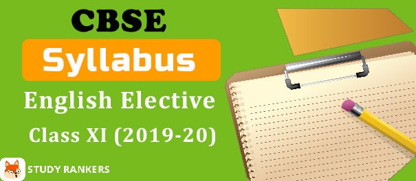CBSE Class 11 English Elective Syllabus 2019-20