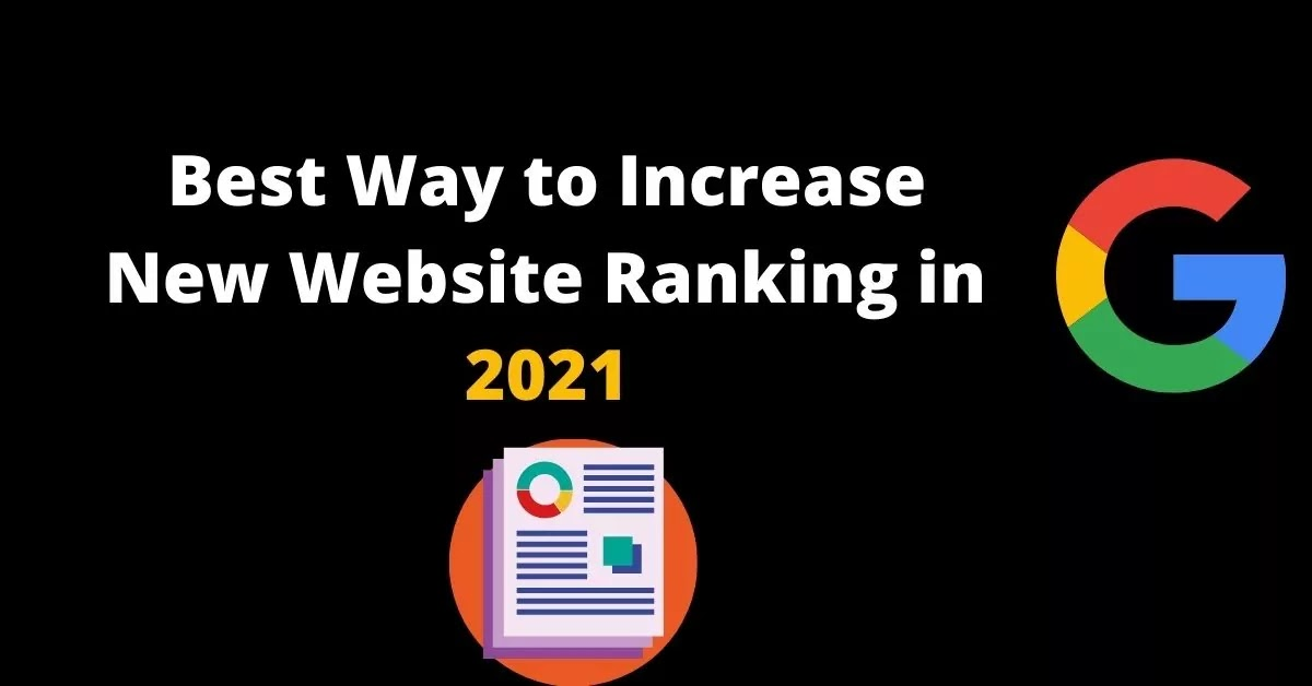 For Beginners- Best way to increase new website ranking in 2021