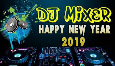 Download Lagu Dj Happy New Year 2019 Party Mix Mp3 Remix