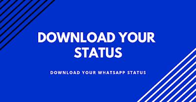 Download whatsapp status | save whatsapp status