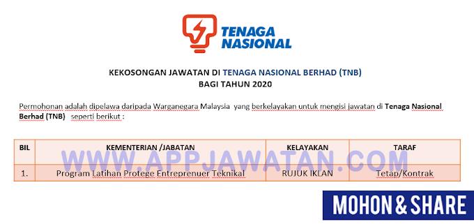 Permohonan Program Latihan Protege Entreprenuer Teknikal di Tenaga Nasional Berhad (TNB)