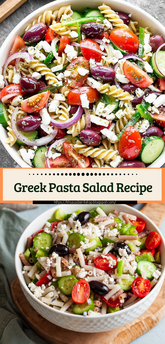 Greek Pasta Salad Recipe #vegan #vegetarian #soup #breakfast #lunch
