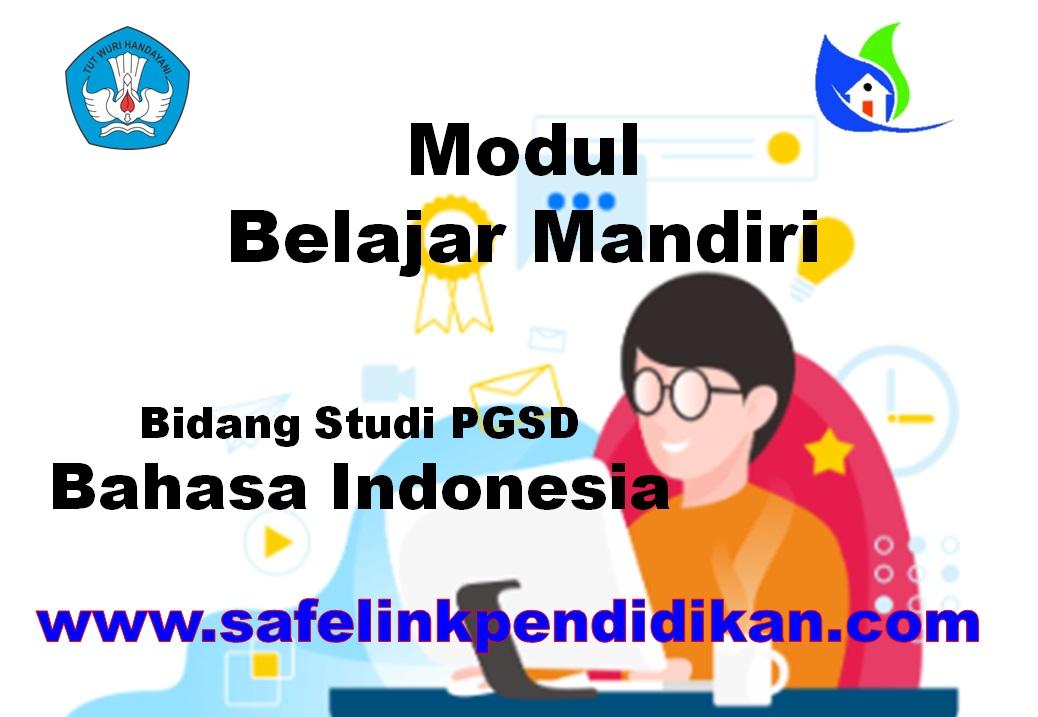 Modul Belajar Mandiri Bahasa Indonesia PGSD
