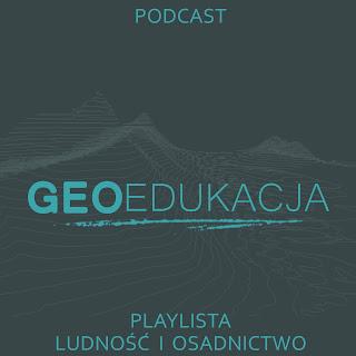 """Podcasty do wybranych tematów z działów """"Ludność i osadnictwo"""""""