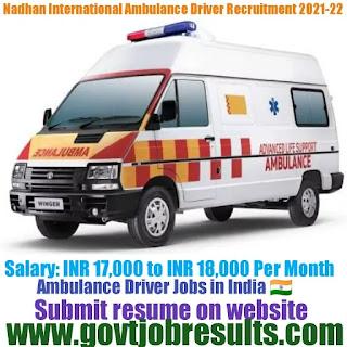Nandhan International Ambulance Driver Recruitment 2021-22