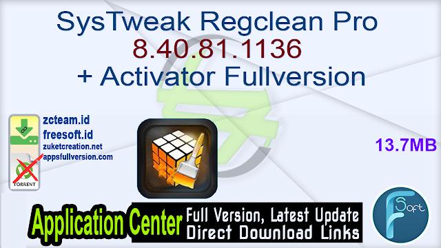 SysTweak Regclean Pro 8.40.81.1136 + Activator Fullversion