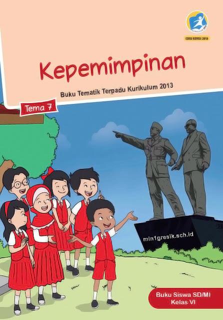 buku siswa tematik terpadu tema 7 untuk kelas 6 sd/mi kurikulum 2013 edisi revisi tahun 2018