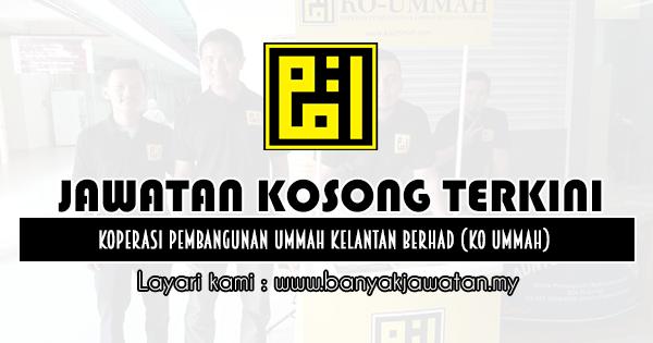 Jawatan Kosong 2020 di Koperasi Pembangunan Ummah Kelantan Berhad (Ko UmmAH)