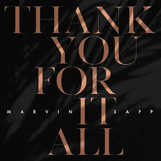 DOWNLOAD Music: Marvin Sapp – Thank You For It All
