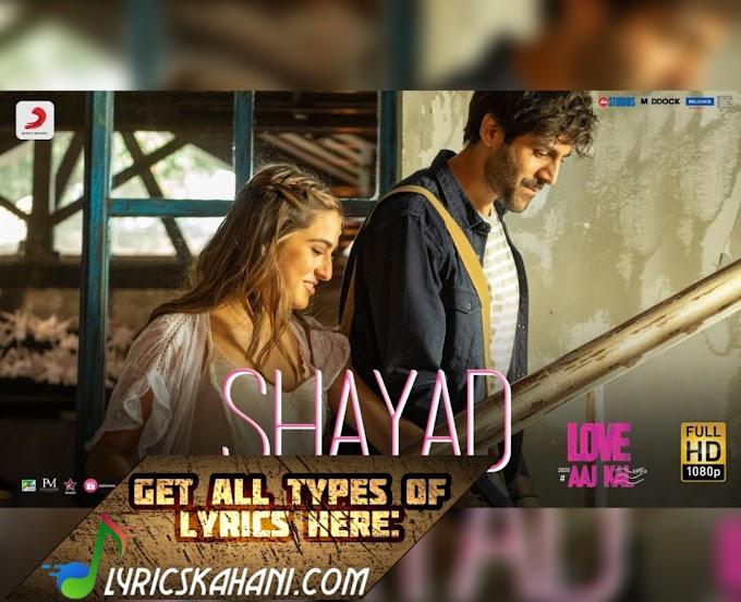 Shayad Lyrics - Love Aaj Kal - Arijit Singh