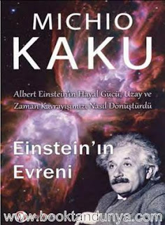 Michio Kaku - Einstein'ın Evreni