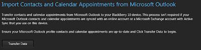 Pasos para La importación de contactos y el calendario durante la migración del dispositivo o en el asistente de instalación de un dispositivos nuevo 1. En la pestaña de Importar contactos y citas del calendario de la pantalla de Microsoft Outlook, haga clic en la en botón de transferencia de datos. 2. Seleccione el perfil de Microsoft Outlook que contiene los datos que desea importar. 3. Use las casillas de verificación para seleccionar los datos que desea importar. Citas del calendario que se producen en los últimos 30 días o en el futuro se importarán a el dispositivo BlackBerry 10