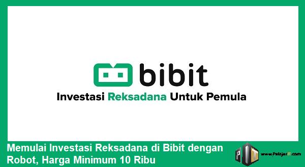 Memulai Investasi Reksadana di Bibit