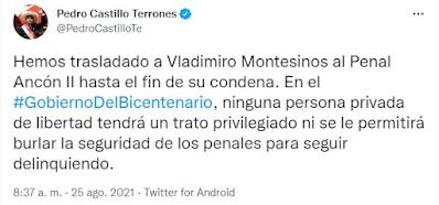 Tuit de Pedro Castillo refiriéndose al traslado de Vladimiro Montesinos.