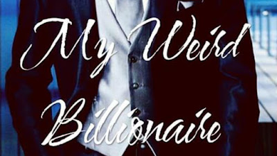 Novel My weird billionaire Missha dan Alaaric