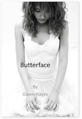 Butterface – Gwen Hayes