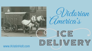 Kristin Holt | Victorian America's Ice Delivery