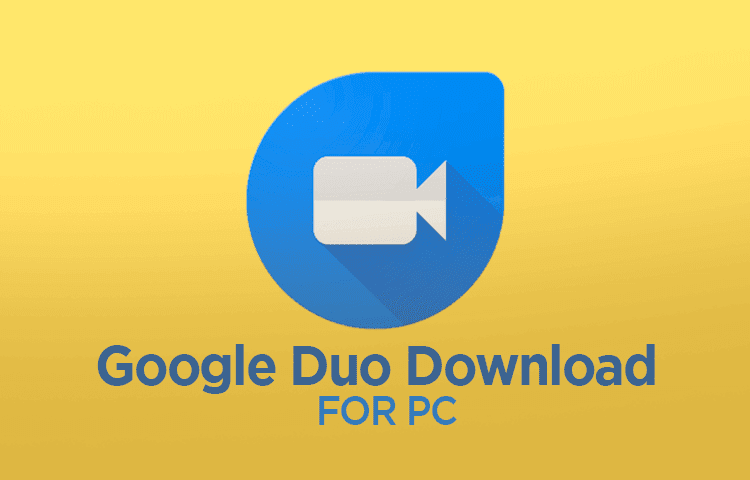 google duo for windows pc download