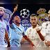 Prediksi Bola Manchester City vs Real Madrid 08 Agustus 2020