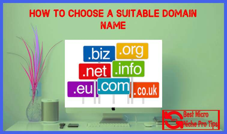 HOW TO CHOOSE A BEST SUITABLE DOMAIN NAME | 18 Tools Are Available