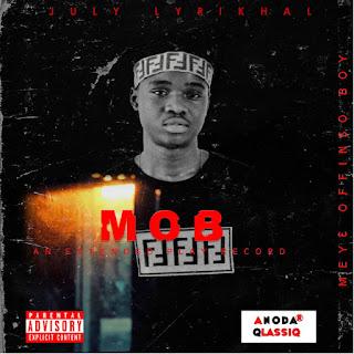 July Lyrikhal - M.O.B (Mey3 Offinso Boy) EP