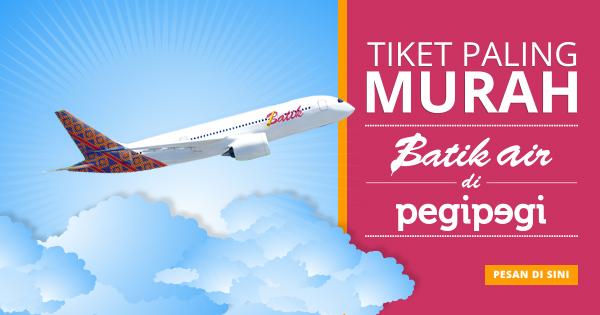 Pesan Tiket Pesawat Batik Air Mudah Hanya Di Pegipegi