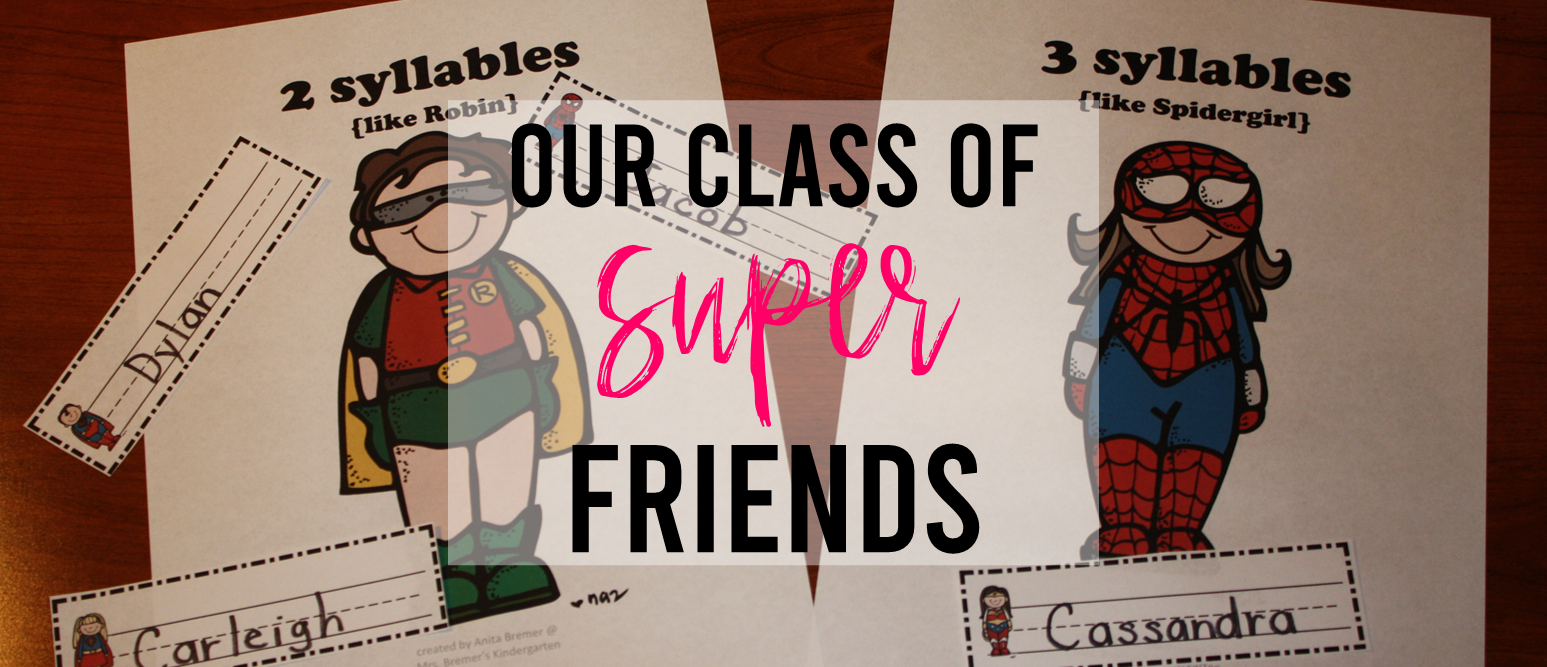 Our Class of Super Friends back to school activities for Kindergarten and First Grade