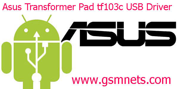 Asus Transformer Pad tf103c USB Driver Download