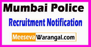 Mumbai Police Recruitment Notification 2017 Last Date 04-07-2017