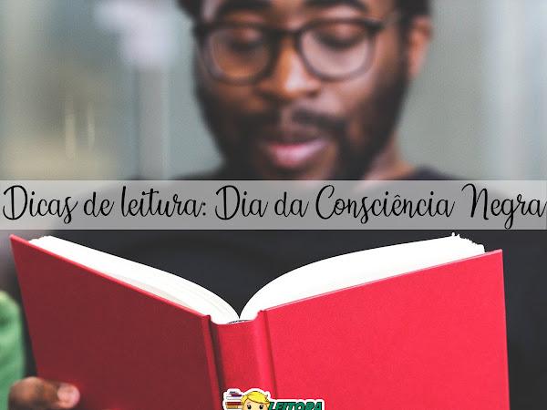 Dicas de Leitura: Dia da Consciência Negra - 35 livros
