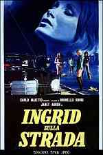 Ingrid sulla strada 1973