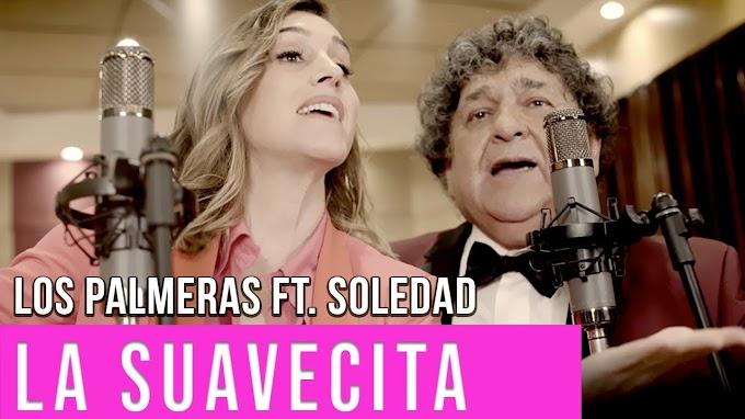 LOS PALMERAS FT SOLEDAD - LA SUAVECITA