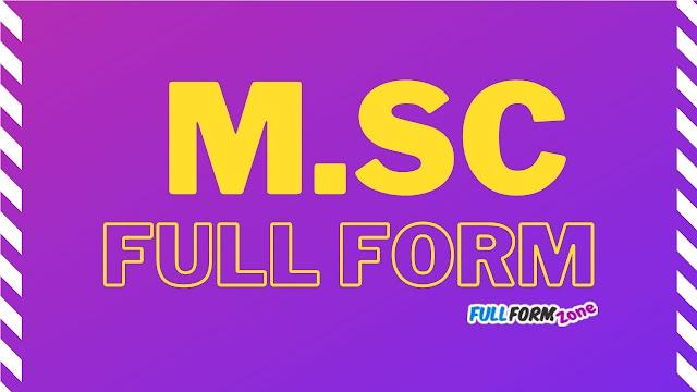Full Form of MSc