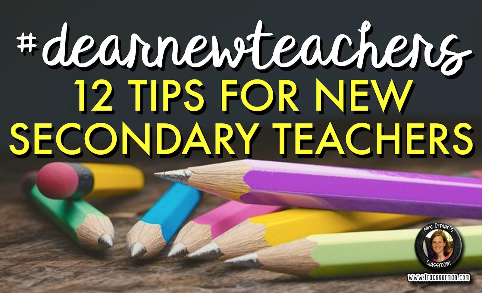 12 tips for new teachers  www.traceeorman.com