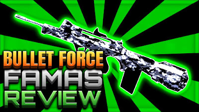 FAMAS REVIEW - BULLET FORCE WEAPON