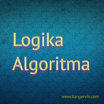Pengertian Logika dan Algoritma Serta Manfaatnya