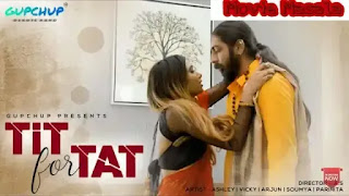 Tit For Tat Gupchup Hindi WebSeries Star Cast and Crew