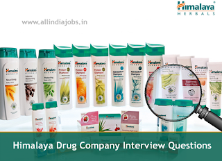 Himalaya Drug Company Interview Questions