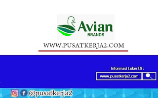 Lowongan Kerja Terbaru PT Avia Avian (Avian Brands) Oktober 2020