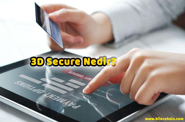 3D Secure Kullanmanın Avantajları Neler?