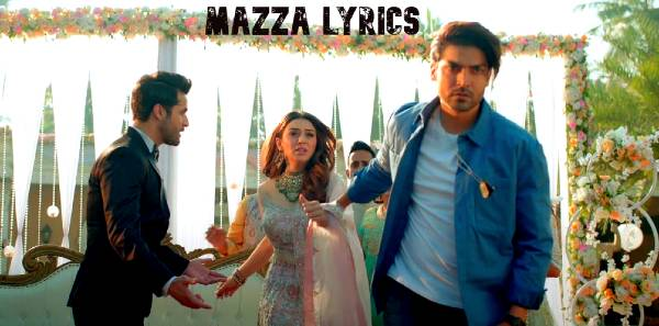 Mazza lyrics B Praak - Gurmeet choudhary & Hansika Motwani