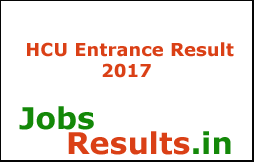 HCU Entrance Result 2017