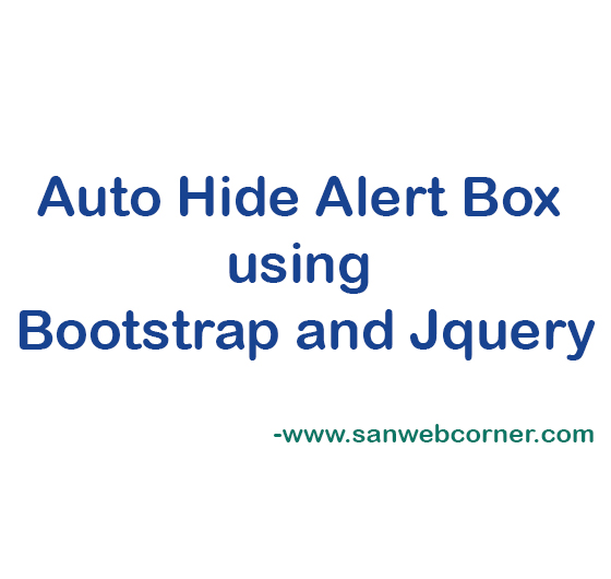 Auto Hide Alert Box using Bootstrap and Jquery