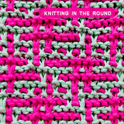 Mosaic Knititng in the round. How to knit the Hashtag stitch. It is a beautiful stitch that looks intricate without being too complex or difficult