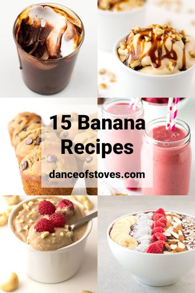 15 Best Banana Recipes