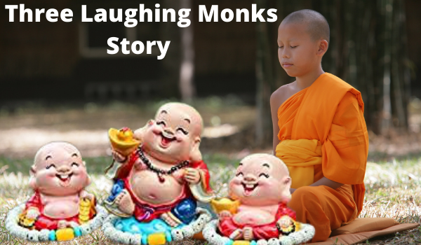 Three Laughing Monks Story in Hindi
