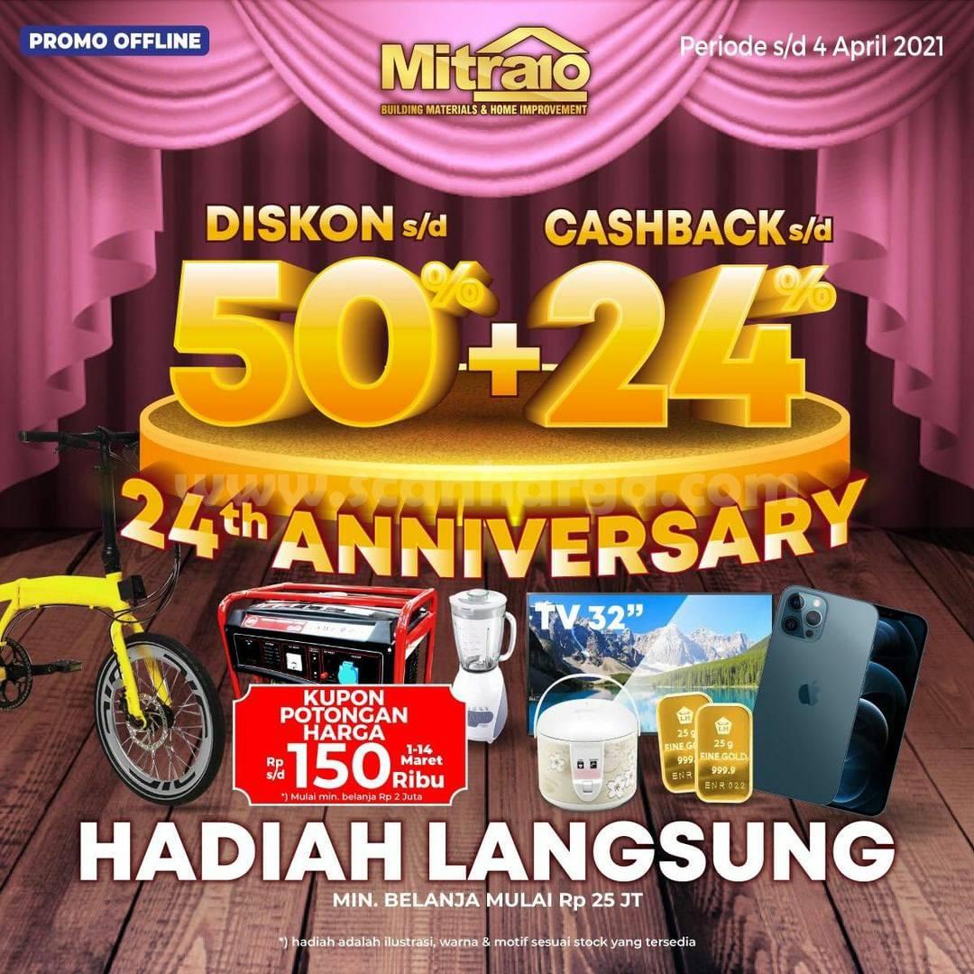 MITRA10 Promo 24th ANNIVERSARY! DISKON 50% + CASHBACK 24% + Hadiah Langsung